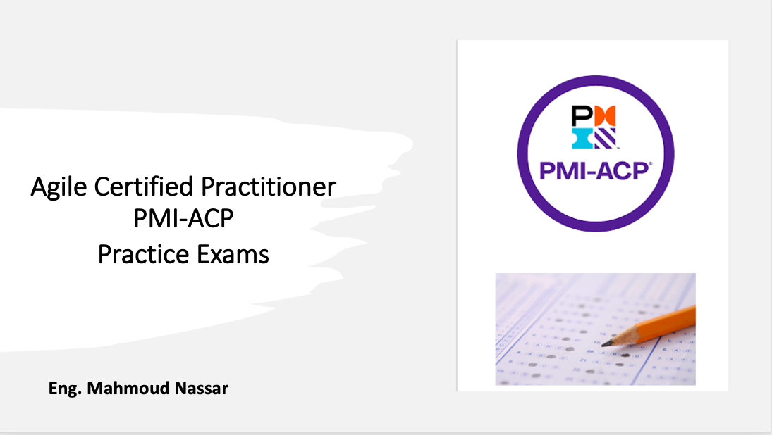 Agile Certified Practitioner - PMI-ACP Practice Exams
