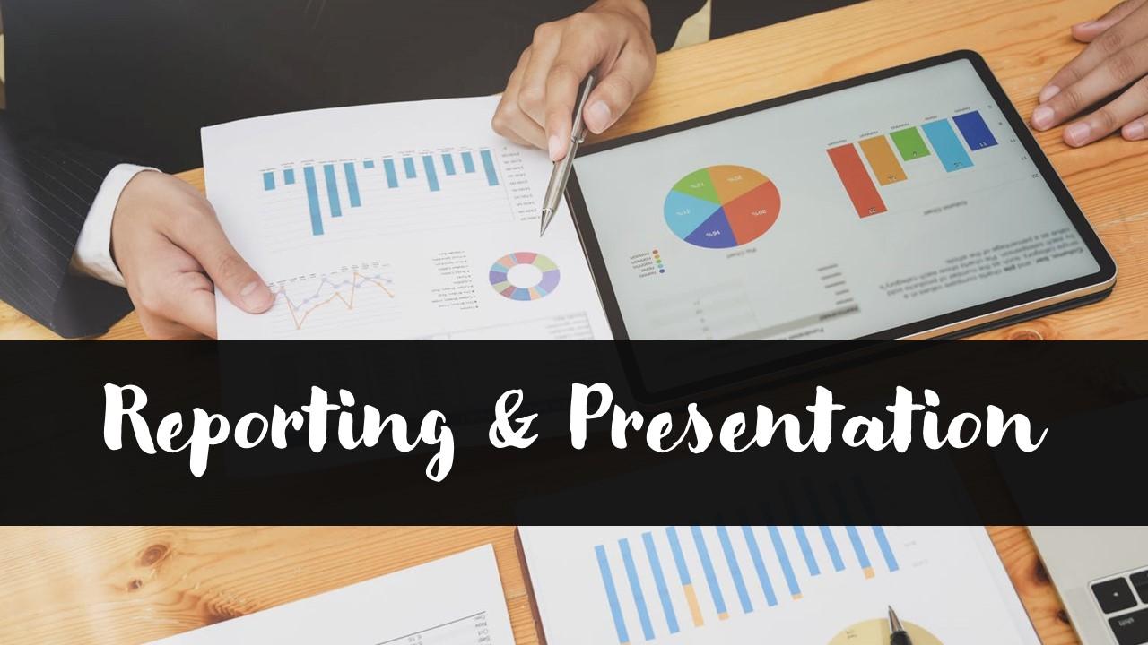 Progress Reporting & Presentation